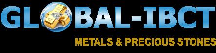GLOBAL-IBCT METALS & PRECIOUS STONES